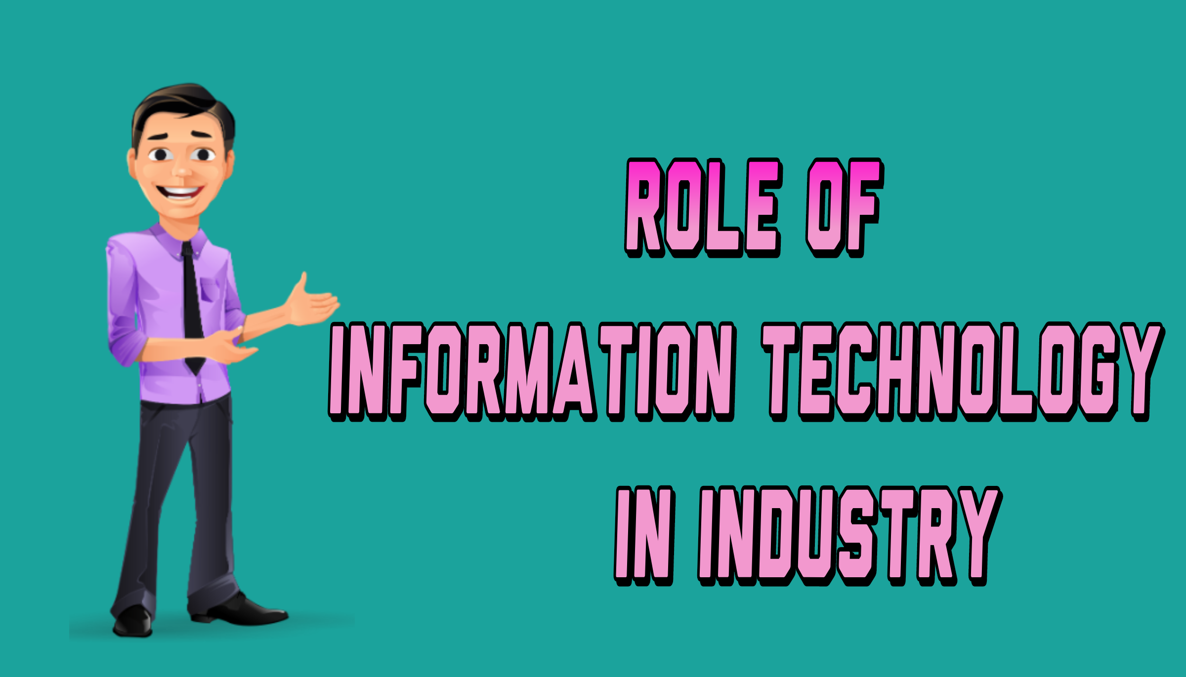 Role of Information Technology in country